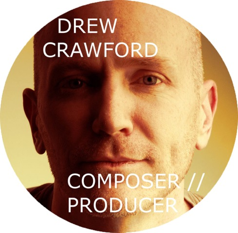 Drew Crawford  //  composer.producer